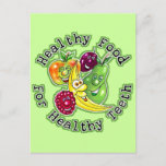 Healthy Food For Healthy Teeth Postcard