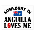 Somebody In Anguilla Loves Me Postcard